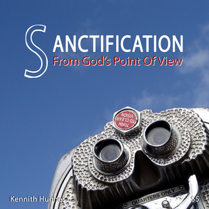 Sanctification From God's Point Of View