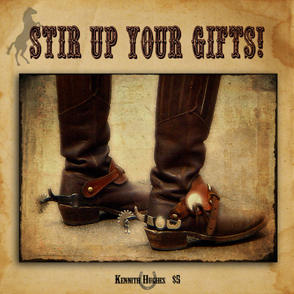 Stir Up Your Gifts